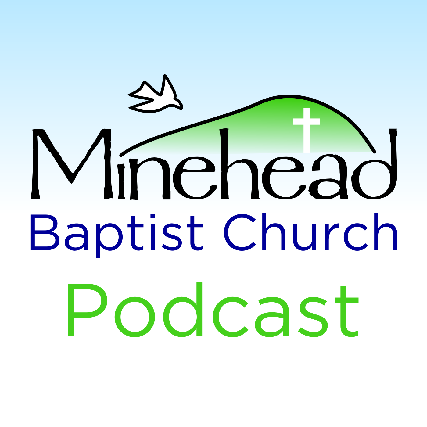 Minehead Baptist Church Podcast