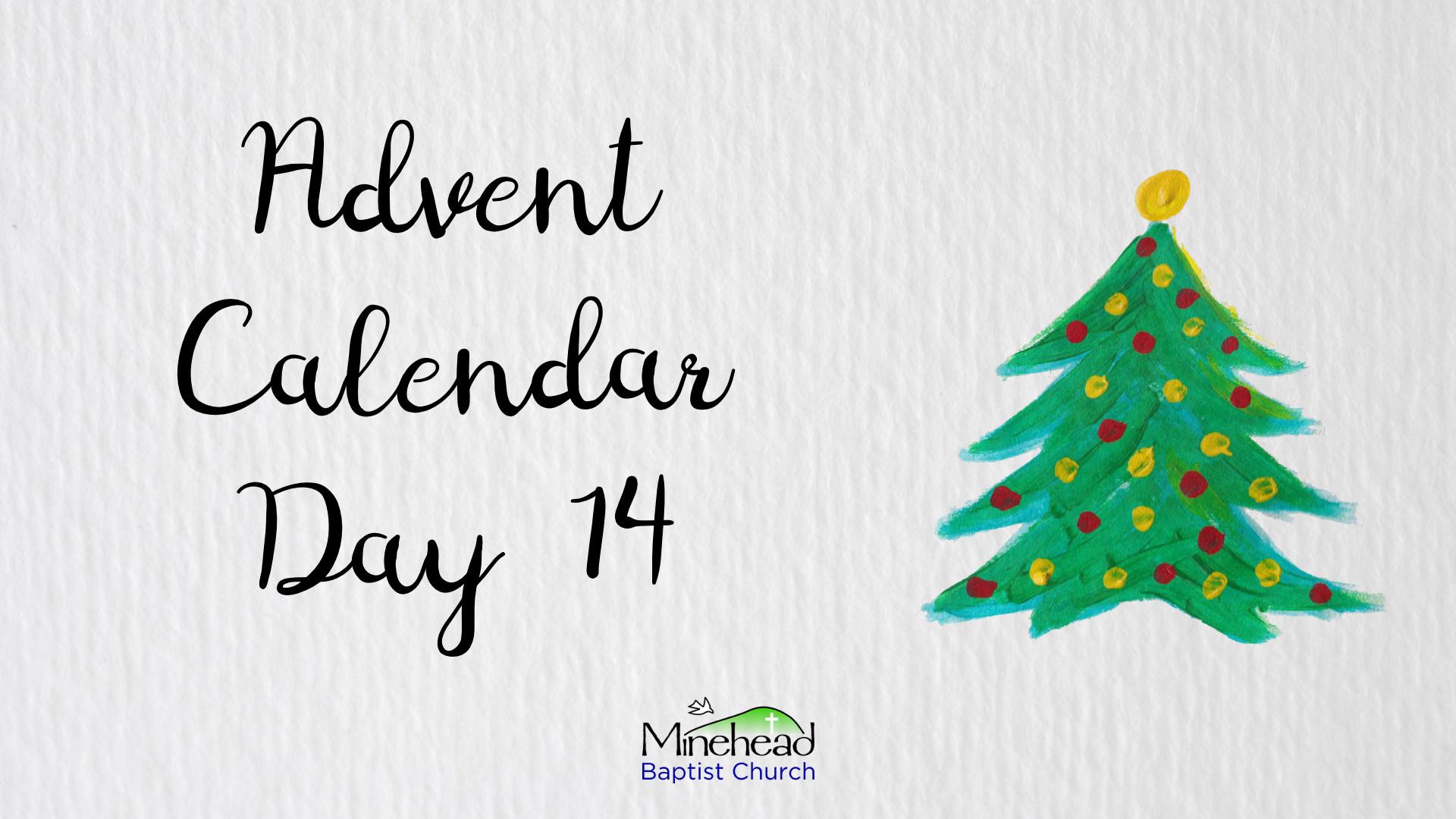 Advent Calendar Day 14