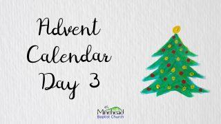 Advent Calendar Day 3