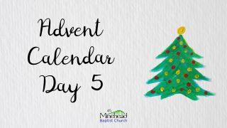 Advent Calendar Day 5
