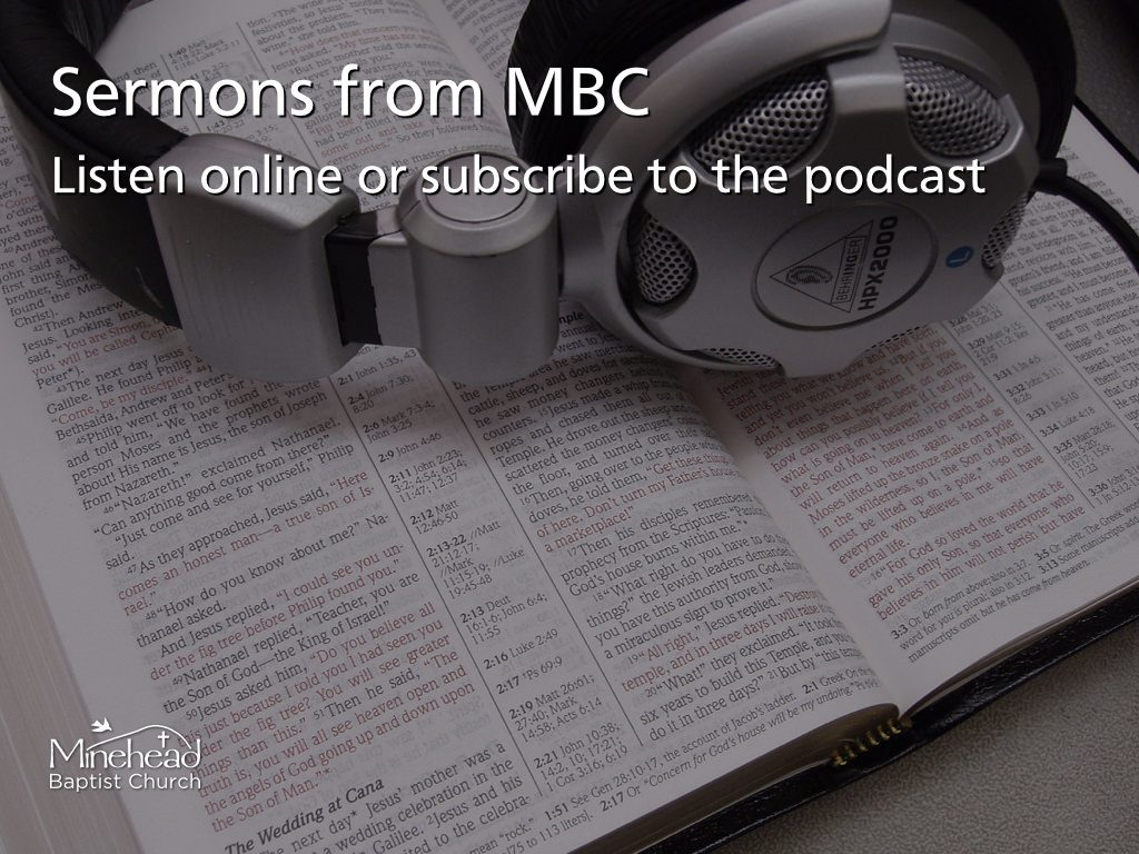 Listen to Sermons from Minehead Baptist Church